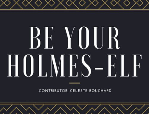 BE YOUR HOLMES-ELF